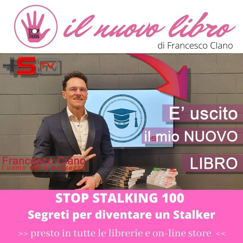 STOP STALKING: IL MIO NUOVO LIBRO